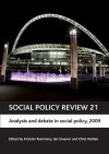 Social Policy Review 21: Analysis and debate in social policy, 2009 - Kirstein Rummery, Ian Greener, Chris Holden, Rummery