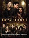 New Moon: The Official Illustrated Movie Companion (The Twilight Saga) - Mark Cotta Vaz