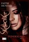 Skinwalker: Feindesland (German Edition) - Faith Hunter, Stefanie Zeller