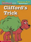 Clifford's trick (Clifford the big red dog) - Janelle Cherrington