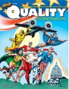 The Quality Companion: Celebrating the Forgotten Publisher of Plastic Man - Mike Kooiman, Jim Amash, Will Eisner, Louis K Fine, Jack Cole