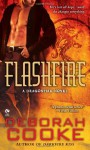Flashfire (Dragonfire #7) - Deborah Cooke