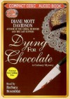 Dying for Chocolate (Goldy Bear Culinary Mystery, Book 2) - Diane Mott Davidson