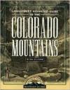 Longstreet Highroad: Colorado Mountains - Wilderness Press, Danny Woodard