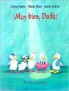 Muy Bien Dudu! = Very Good, Dudu! - Corinna Gieseler, Markus Niesen, Annette Swoboda