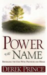 Power In The Name - Derek Prince