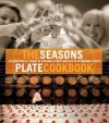 Season's Plate Cookbook - Lucy Malouf