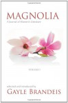 Magnolia: A Journal of Women's Literature - Gayle Brandeis