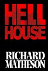 Richard Matheson's Hell House - Richard Matheson, Simon Fraser