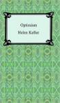 Optimism (1903) - Helen Keller