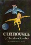 Carrousel - Theodora Kroeber, Douglas Tait