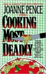 Cooking Most Deadly - Joanne Pence