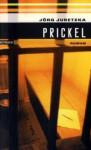 Prickel - Jörg Juretzka
