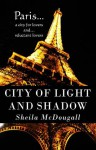 City of Light and Shadow - Sheila McDougall