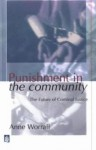 Punishment in the Community: The Future of Criminal Justice - Anne Worrall, Abbe Worrall