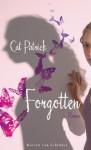 Forgotten - Cat Patrick, Sybille Uplegger