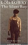 The Silent Boy - Lois Lowry, Karen Allen