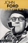 John Ford: Interviews (Conversations with Filmmakers) - Gerald Peary, Jenny Lefcourt