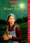 The Night Flyers (American Girl History Mysteries) - Elizabeth McDavid Jones