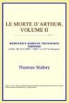 Le Morte d'Arthur, Vol 2 (Webster's Korean Thesaurus) - Thomas Malory