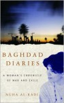 Baghdad Diaries: A Woman's Chronicle of War and Exile - Nuha Al-Radi, Anjali Singh