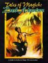 Tales of Magick: Dark Adventure - Phil Brucato, Aaron Rosenberg