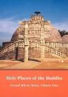 Holy Places of the Buddha Crystal Mirror 9 - Dharma Publishing, Elizabeth Cook, Tarthang Tulku