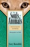 The Souls of Animals - Gary Kowalski, Art Wolfe, Tom Regan