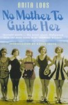 No Mother to Guide Her - Anita Loos
