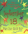 The Birth Date Book September 18: What Your Birthday Reveals About You - Unknown, Ariel Books