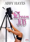 Dream Job? - Abby Hayes