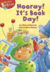 Hooray! It's Book Day!. by Hilary Robinson - Hilary Robinson