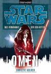 Omen (Star Wars: Das Verhängnis der Jedi-Ritter, #2) - Christie Golden, Andreas Kasprzak