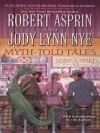 Myth-Told Tales - Robert Lynn Asprin