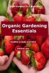 Organic Gardening Essentials (The Organic Gardening Academy) - Geoff Norman