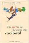 Una Nueva Guia Para Una Vida Racional - Albert Ellis, Robert A. Harper
