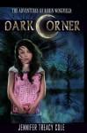 Dark Corner (The Adventures of Robin Wingfield) - Jennifer Cole, James Cole, Aprilily