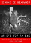 An Eye for an Eye - Simone de Beauvoir, Lisa Lieberman