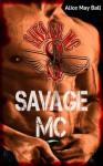 Savage MC (Brothels and Throttles) - Alice May Ball