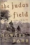 Judas Field - Howard Bahr