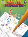 Math Test Preparation, Grade 2 (Math Test Prep) - Rainbow Bridge Publishing