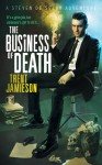 The Business of Death (Death Works Trilogy #3) - Trent Jamieson