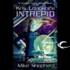 Intrepid (Kris Longknife #6) - Mike Shepherd, Dina Pearlman