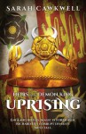 Heirs of the Demon King: Uprising - Sarah Cawkwell