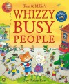 Tom and Millie's Whizzy Busy People - Guy Parker-Rees