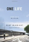 One.Life: Jesus Calls, We Follow - Scot McKnight