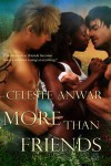 More Than Friends - Celeste Anwar
