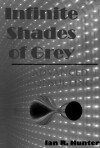 Infinite Shades of Grey - Advanced Consulting - Ian Hunter
