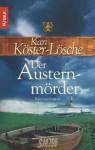 Der Austernmörder (Sönke Hansen #2) - Kari Köster-Lösche
