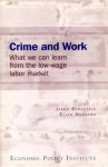 Crime and work: What we can learn from the low-wage labor market - Jared Bernstein